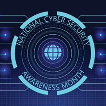 National Cyber Security Awareness Month NCSAM
