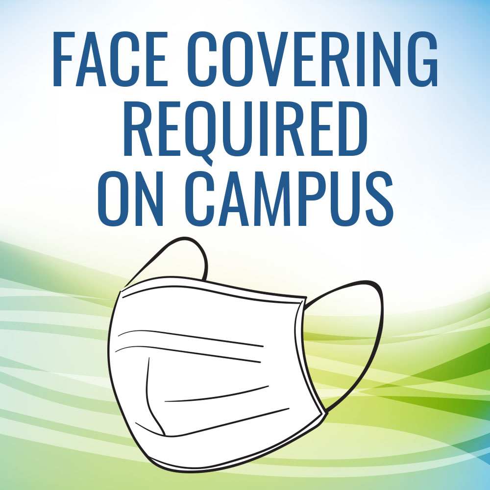 Facemasks required on campus