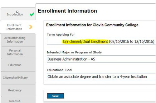 Enter Enrichment/Dual Enrollment on the application
